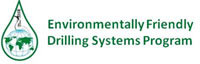 Environmentally Friendly Drilling Systems Program