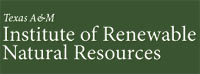 Texas A&M Institute of Renewable Natural Resources